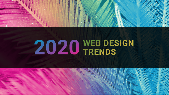 Web Trends 2020.2020 Web Design Trends 10 Stunning Picks For Website